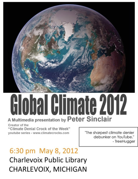 Peter Sinclair on Climate Change May 8, 2012, Charlevoix Public Library